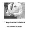 7 megatrends for ledere